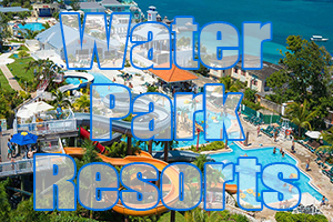 best water park resorts