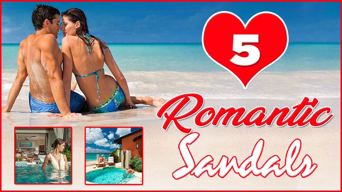 romantic sandals resorts all inclusive vacations