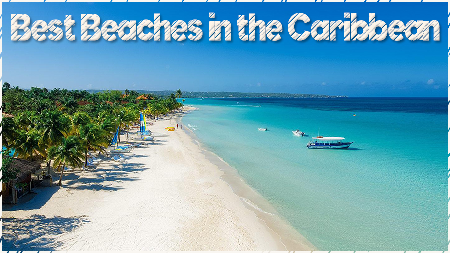 Best Beaches in the Caribbean | Top Rated West Indies