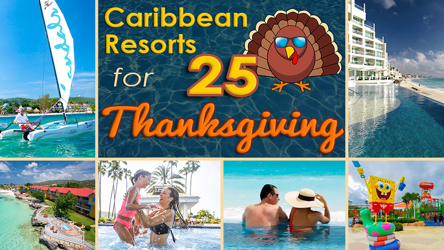 Best Caribbean Resorts for Thanksgiving