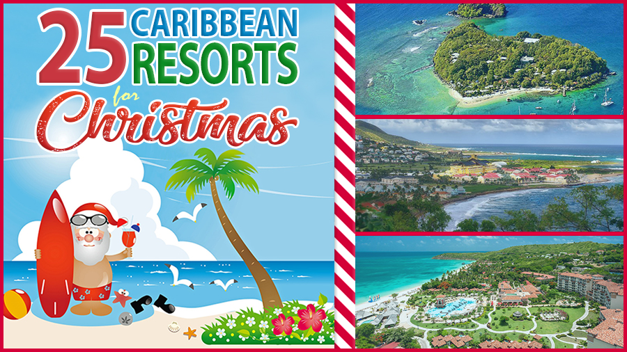 best caribbean resorts for christmas best online travel deals