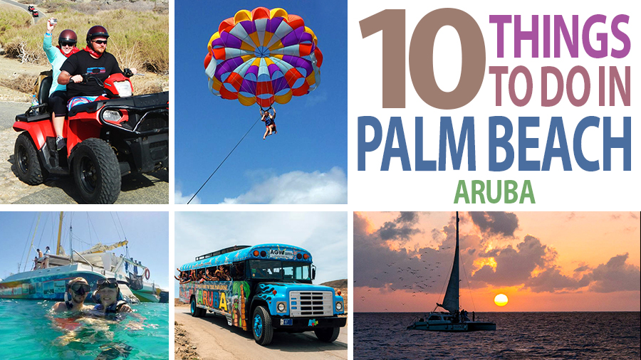 best things to do in palm beach aruba tourism