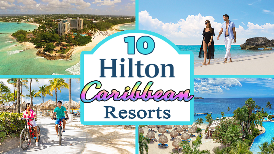best hilton caribbean resorts