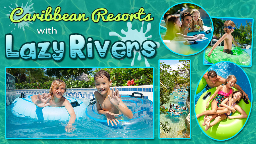 caribbean resorts with lazy rivers water parks family vacation