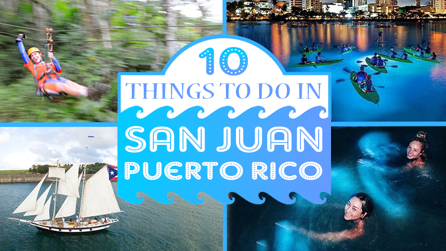 things to do in san juan puerto rico tourist attractions