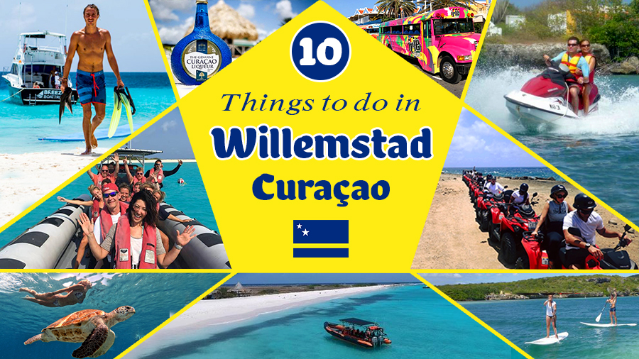 best things to do in willemstad curacao vacation ideas