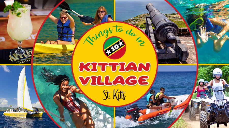 best things to do in kittian village frigate bay