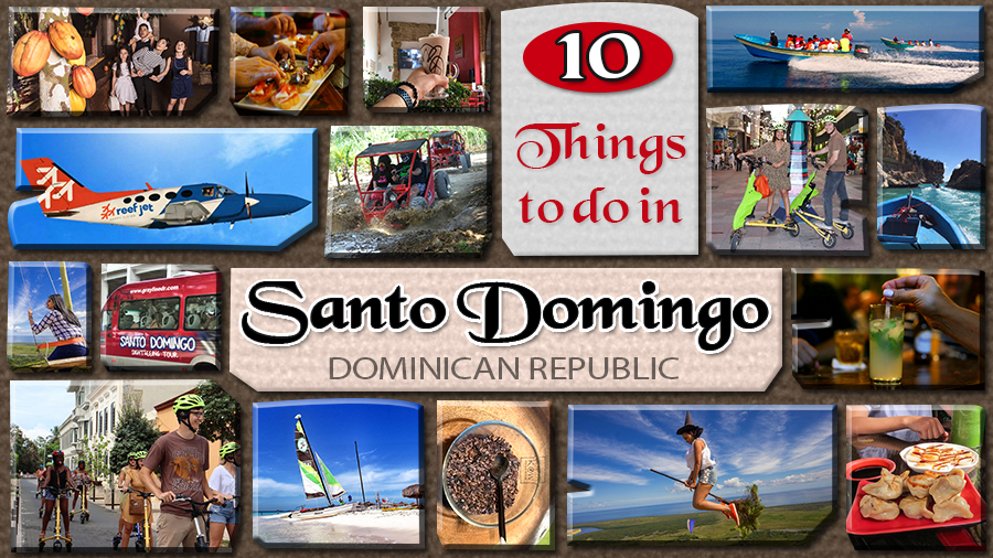 top things to do in santo domingo sominican replublic