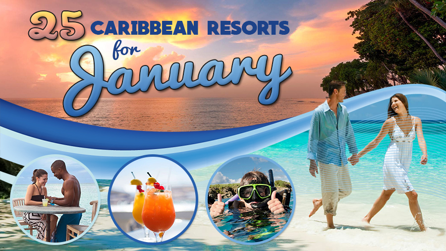 caribbean resorts for january all inclusive vacation tips