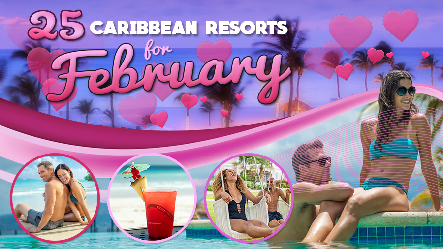 caribbean resorts for february travel tips couples romance