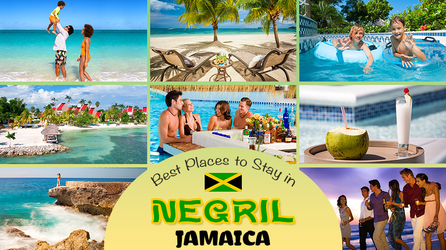 best places to stay in negril jamaica travel tips caribbean