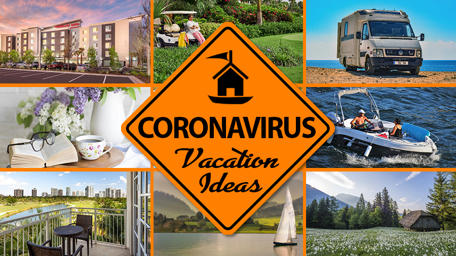 vacation ideas during coronavirus pandemic COVID-19 crisis travel tips
