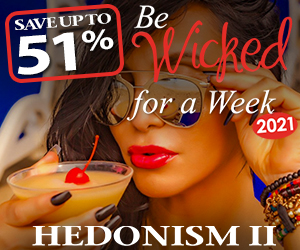 hedonism be wicked for a week sexy travel deals