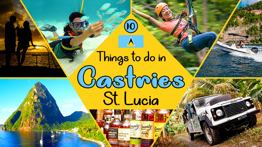 best things to do in castries travel tips activities