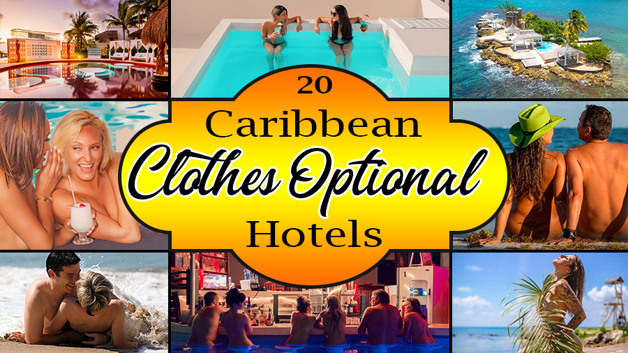 best caribbean clothes optional hotels vacation ideas