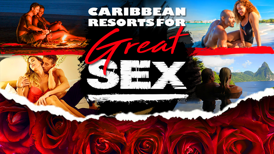 best caribbean resorts for great sex couples only romance vacation ideas