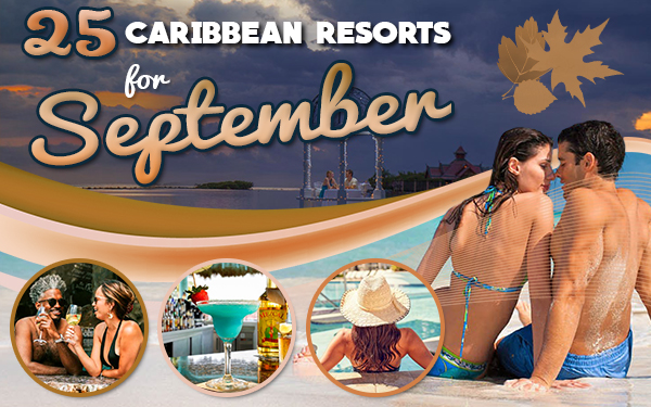 best caribbean resorts for september vacation ideas