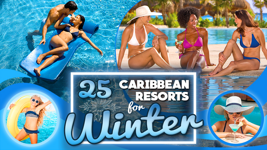 best caribbean resorts for winter all inclusive vacation ideals