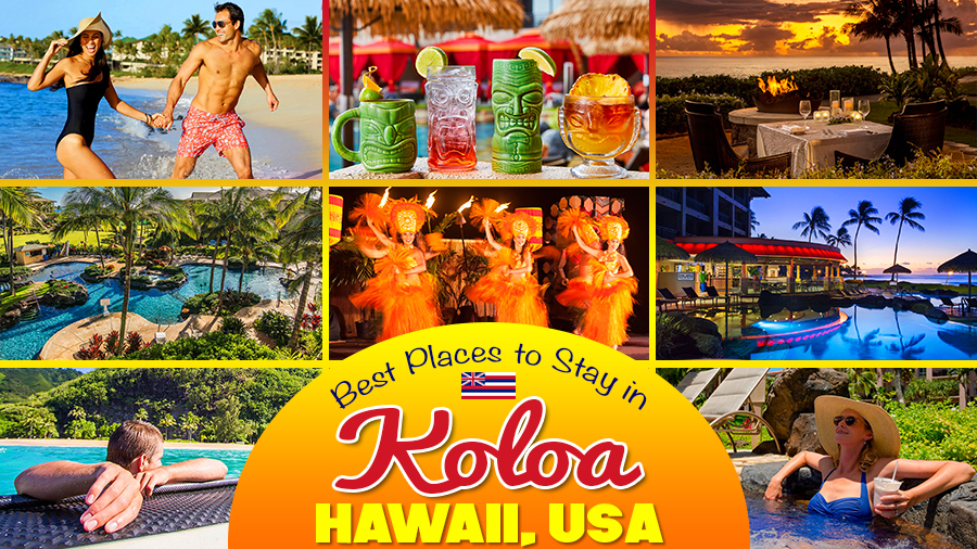 best hotels in koloa kauaʻi hawaii vacation ideas