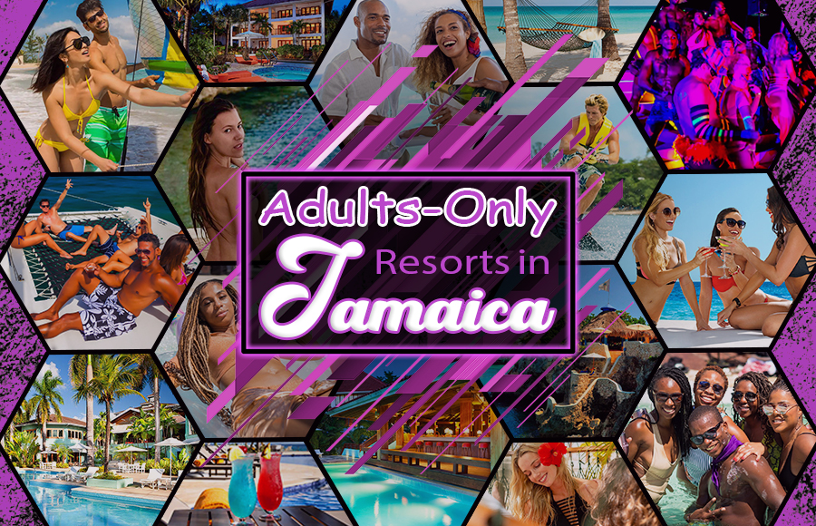 best adults-only resorts in jamaica all inclusive vacation ideas