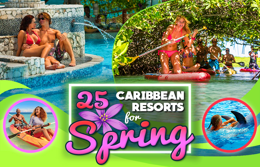 best caribbean resorts for spring all inclusive vacation ideas