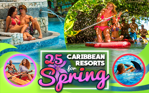 best caribbean resorts for spring travel tourism tips