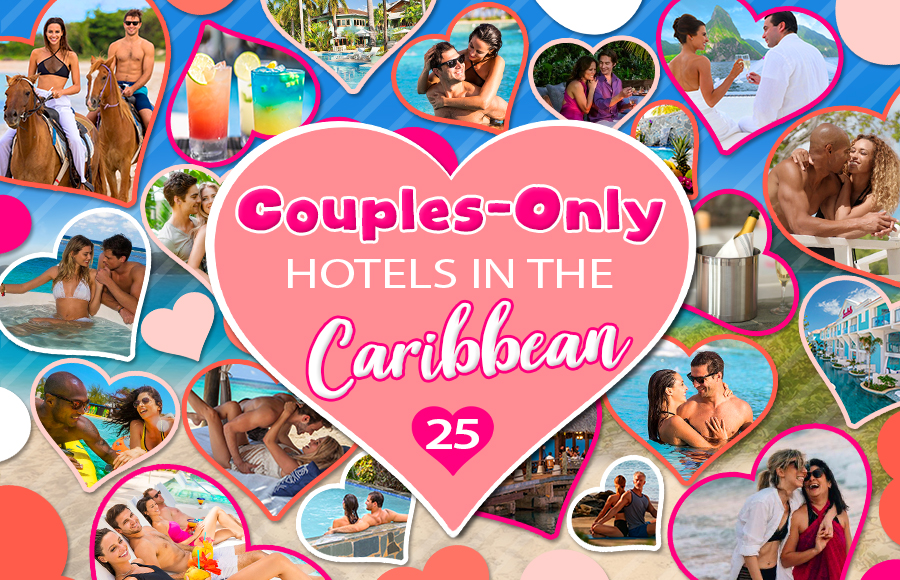 best couples-only hotels in the caribbean all inclusive vacation ideas