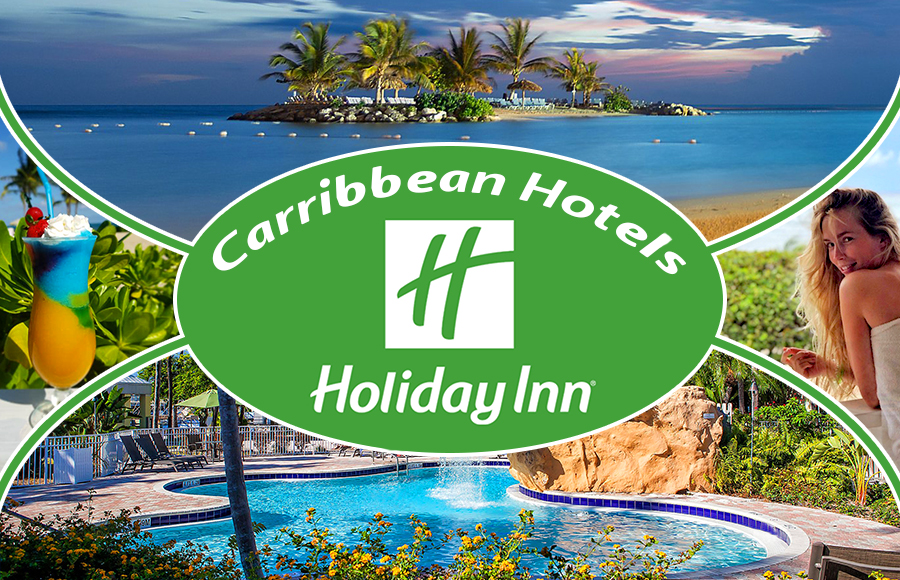 top holiday inn hotels in the caribbean tourism travel tips
