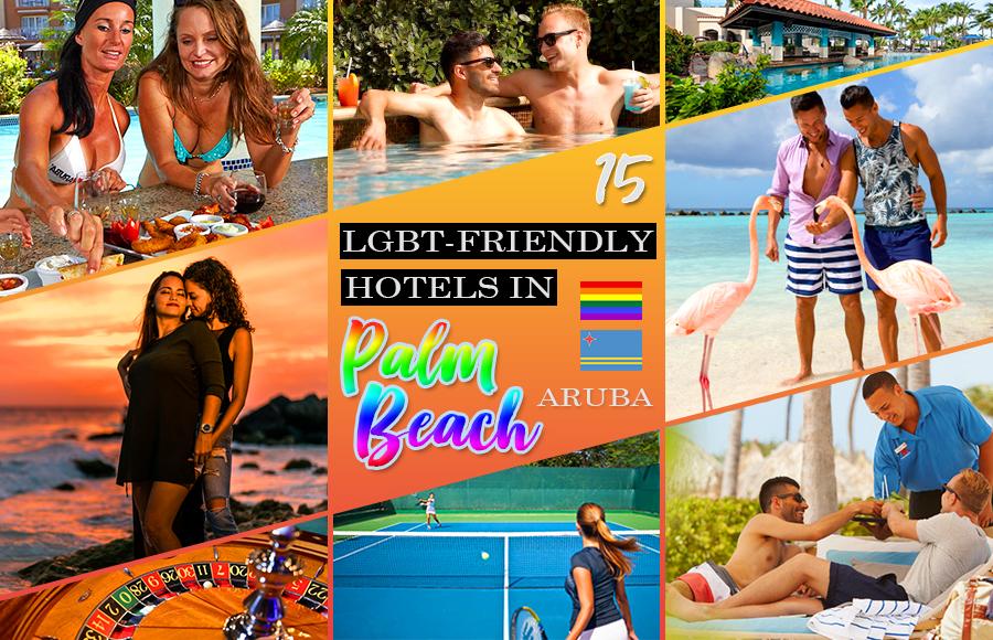 lgbt-friendly hotels in palm beach aruba all inclusive vacation ideas