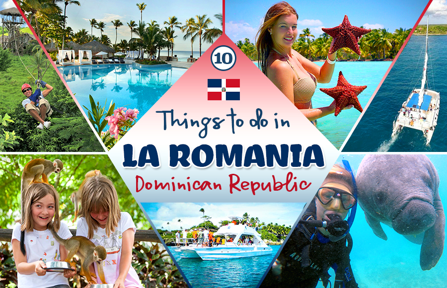 best things to do in la romana dominican republic tourism travel tips
