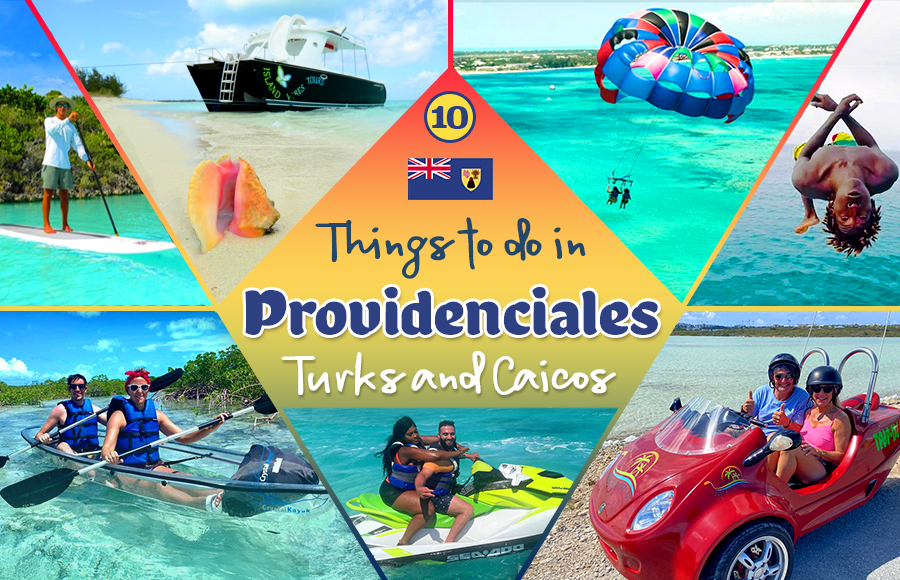 best things to do in providenciales turks and caicos islands travel tourism tips