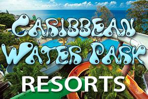 caribbean water park resorts kids vacation fun