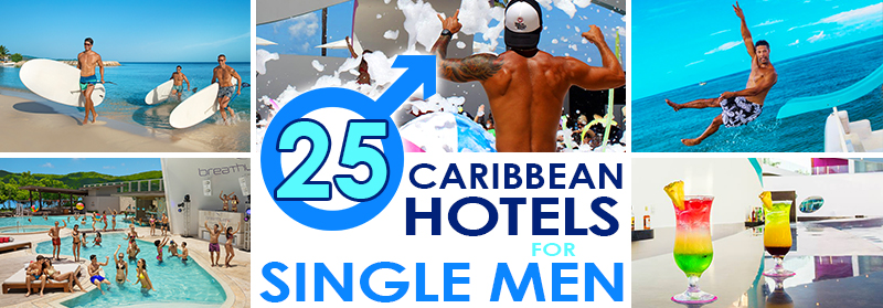 caribbean hotels for single men vacation ideas for guys traveling solo