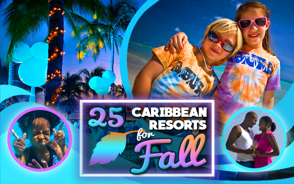 top caribbean resorts for fall travel tourism tips