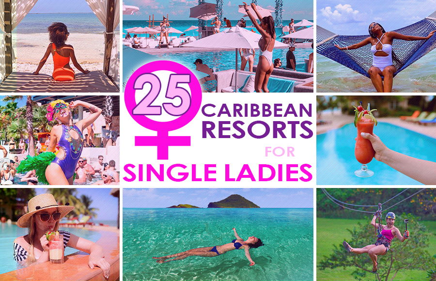 best caribbean resorts for single ladies vacation ideas for women traveling solo