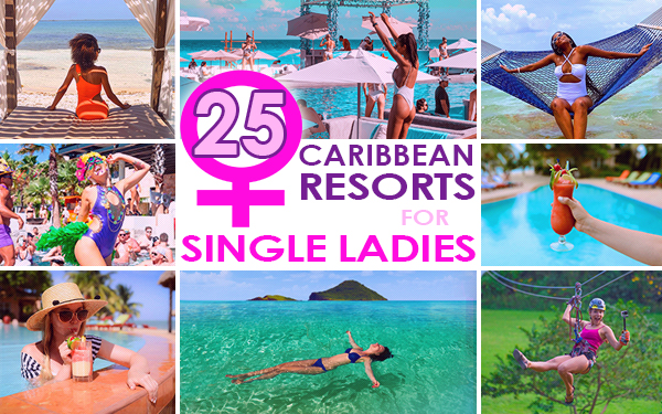 top caribbean resorts for single ladies travel tips for females traveling solo