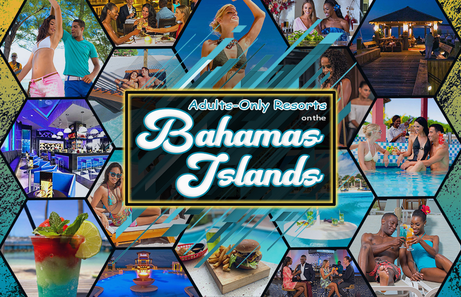 adults-only resorts in the bahamas all inclusive vacation ideals